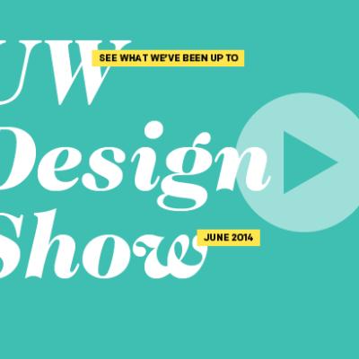 UW Bachelor of Design Exhibition 2014