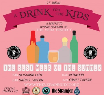 A Drink for the Kids supports Vera Project this weekend