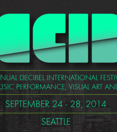 Get Out: Decibel Festival 2014, the Weekdays