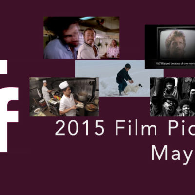 SIFF 2015: Top Film Picks for Week 3, May 29 – June 4