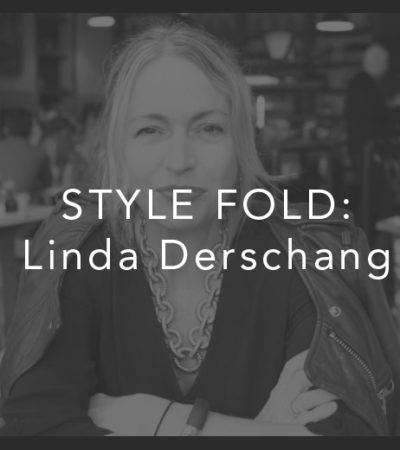 The Style Fold: Linda Derschang