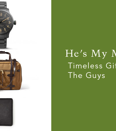 He's My Mister: Timeless Gifts for the Guys