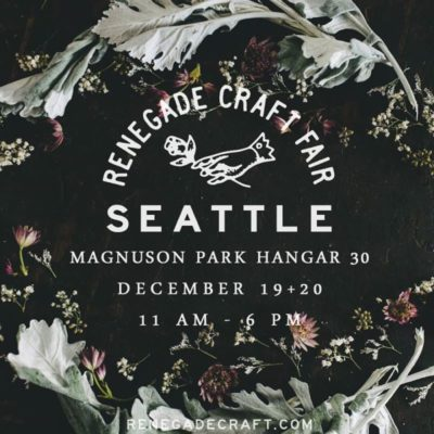 Holiday Gift Shopping 2015: Renegade Craft Fair Seattle, December 19-20