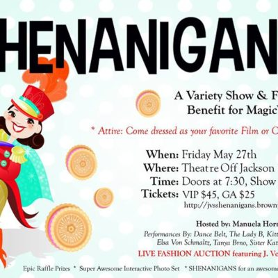 SHENANIGANS! Variety Show Benefiting Magic Wheelchair, May 27