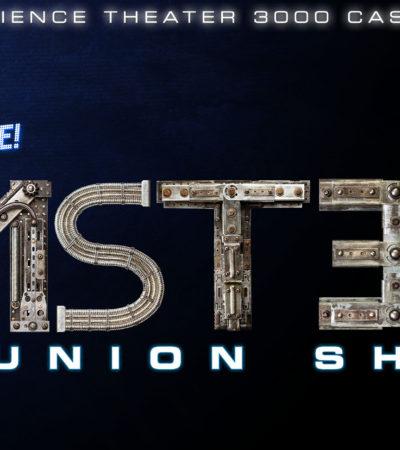 RiffTrax Live: MST3K Reunion Show, June 28