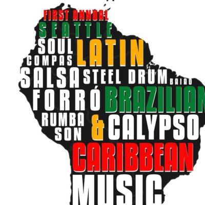 Seattle Latin, Brazilian & Caribbean Festival, July 28-31