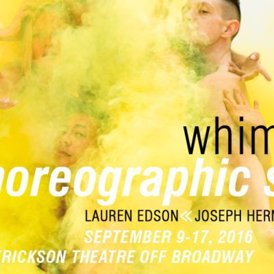 Whim W'Him Choreographic Shindig 2016, September 9-17