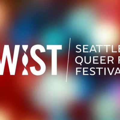 TWIST: Seattle Queer Film Festival 2016, October 13-23