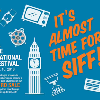 Early Bird Pricing For SIFF 2018