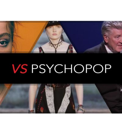 VS PsychoPop: Kicks, Tunes, Tarot and David Lynch