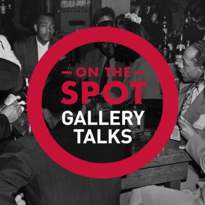 Special Edition: On the Spot Gallery Talk at MOHAI