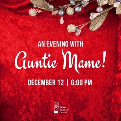 An Evening With Auntie Mame!