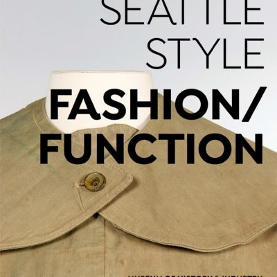 Seattle Style: Fashion/Function