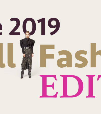 The 2019 Fall Fashion Edit